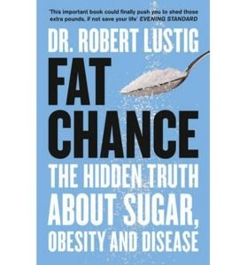Fat Chance Robert Lustig