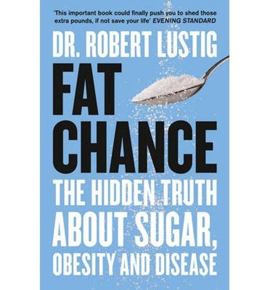 Fat Chance Robert Lustig