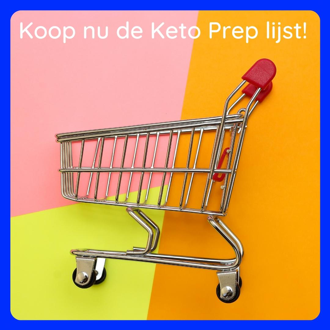 Koop nu de Keto Prep lijst!