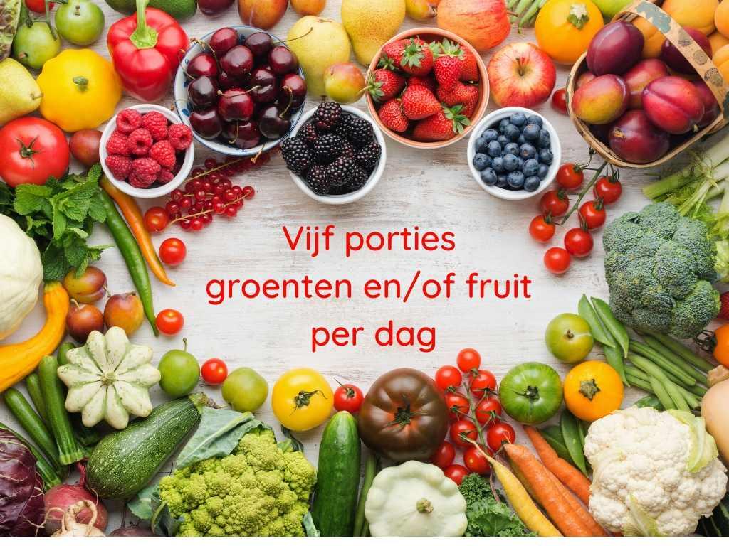 vijf porties groenten en_of fruit