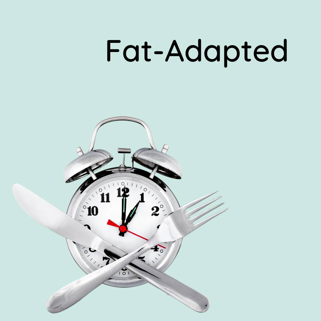 fat-adapted